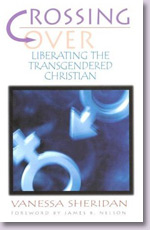 Crossing over: Liberating the Transgendered Christian